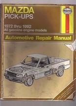 Mazda Pick Ups 1972-1992 Auto Automotive Repair Manual / Very Dirty And Worn Out - $2.99