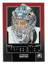 An item in the Sports Mem, Cards & Fan Shop category: 2013-14 Etienne Marcoux ITG In The Game Between the Pipes Masked Men Rookie