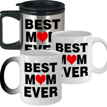 Best Mom Ever - Best Novelty Funny Gift for Mom Mother's Day Gift Coffee Mug - $14.95+