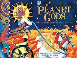 The Planet Gods: Myths and Facts About the Solar System [Library Binding... - $12.98