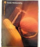 """VINTAGE, """"BASIC MICROWAVING"""" MICROWAVE COOKING LIBRARY BARBARA METHVEN 1978 - $9.99"""