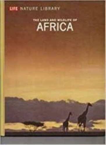 The land and wildlife of Africa, (Life nature library) by Carr, A...