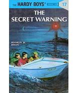 The Secret Warning (The Hardy Boys, No. 17) [Hardcover] Dixon, Franklin W. - $4.94