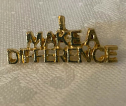 """Vintage Goldtone Tac Lapel Pin """"I Make a Difference"""" 1/2""""w x 1/8""""h - $6.80"""