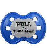 """Pull to Sound Alarm"" Posh Pacifier Binky's With Sass - $3.00"