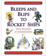 Bleeps and Blips to Rocket Ships: Great Inventions in Communications [Pa... - $6.43