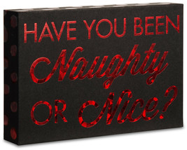 "Have You Been Naughty Or Nice 4"" x 6"" Plaque New Hang or Stand Red Black - $6.92"