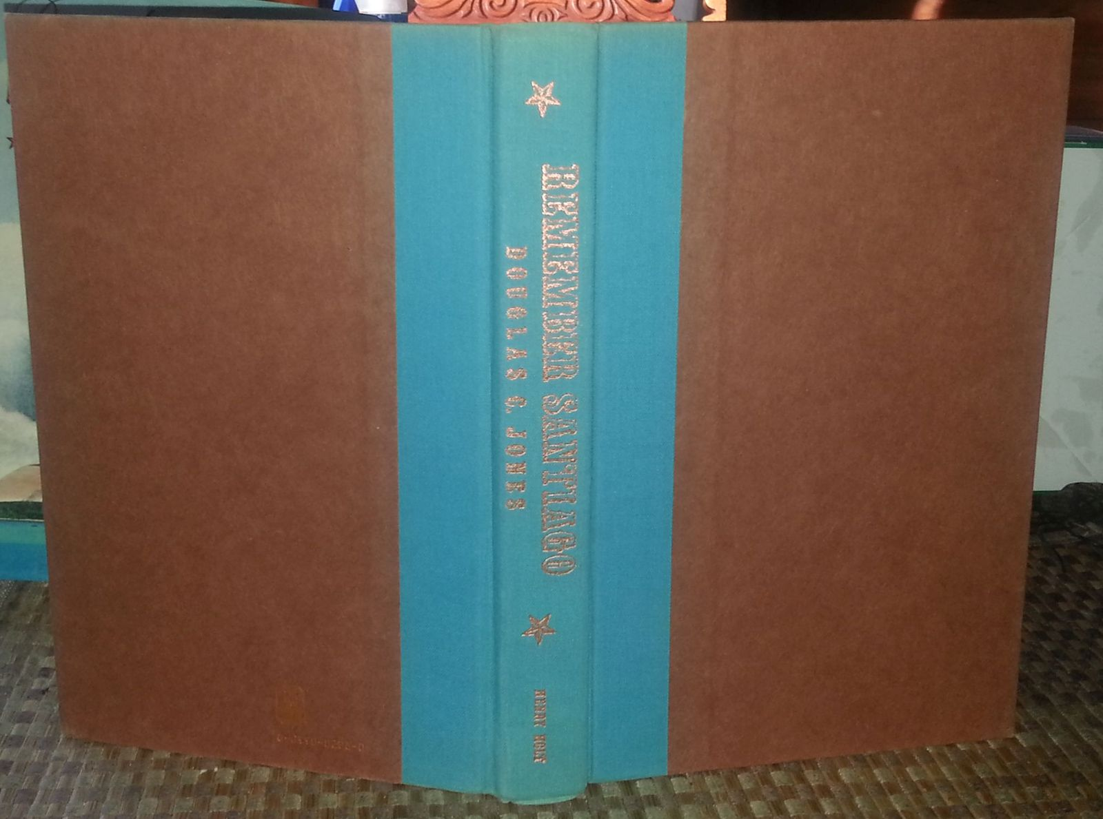 Remember Santiago by Douglas C. Jones 1988 HBDJ Cuba