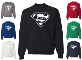 Super Dad Funny Sweatshirt Father's Day Birthday Gift For Dad Super Hero Humor - $14.73+