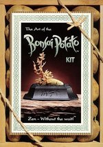 The Art of the Bonsai Potato Kit: Zen - Without the Wait! Linna, Jim; Fi... - $64.20