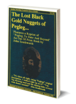 The Lost Black Gold Nuggets of Pegleg ~ Lost & Buried Treasure - $19.95