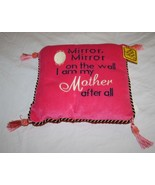 Mirror Mirror on the Wall I Am My My Mother After All Velour Word Pillow... - $19.32
