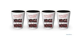 I'm a Psychiatrist shot glass- Not a Miracle Worker -Psychiatrist Gifts (4) - $24.45