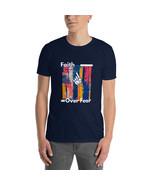 Faith Over Fear Unisex T-Shirt - $31.00+