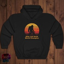 Funny Hide and seek champion Bigfoot Hooded Sweatshirt Gift Men Women Ho... - $39.99+