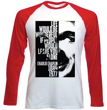 Charlie Chaplin Life Quote - New Red Long Sleeves Cotton Tshirt - $26.93