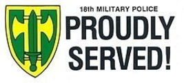Army 18TH Military Police Proudly Served Decal Sticker - $13.53