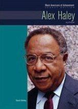 Alex Haley: Author (Black Americans of Achievement (Hardcover)) [Hardcover] Shir