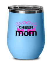 Mom Wine Glass. Cheer Mom. LtBlue-Wine Glass  - $25.95