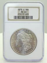 1878-S $1 Morgan Silver Dollar NGC Certified MS 63 - $99.00