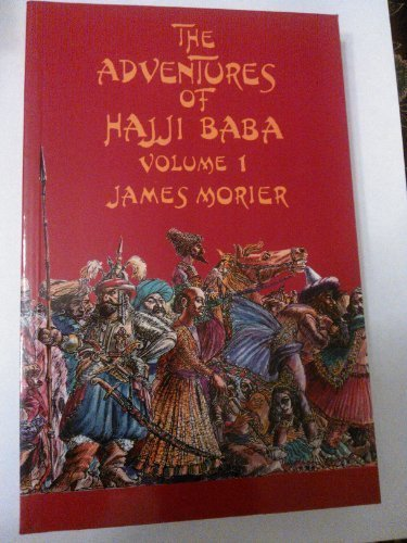 Adventures of Haji Baba (v. 1) Morier