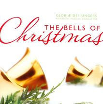 THE BELLS OF CHRISTMAS by Gloriae Dei Ringers