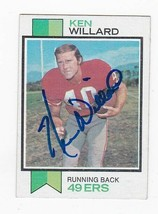 KEN WILLARD AUTOGRAPHED CARD 1973 TOPPS SAN FRANCISCO 49ers - $4.48