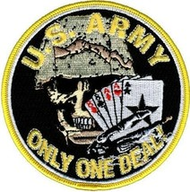 "ARMY ONLY ONE DEAL SKULL DEATH EMBROIDERED 4"" BIKER  PATCH - $18.04"