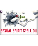 SEXUAL SPIRIT ENERGIZING SPELL OIL! BOOST CONTACT RATES 500%! HYPER-ACTIVITY! - $39.99