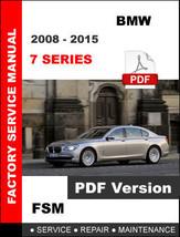 Bmw 7 Series 2008 2009 2010 2011 2012 2013 2014 2015 Service Repair Fsm Manual - $14.95