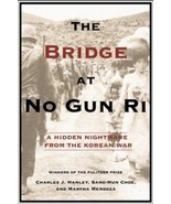 BRAND NEW 1ST ED The Bridge at No Gun Ri: A Hidden Nightmare from th Kor... - $31.68