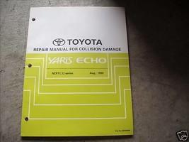 1998 1999 2000 2001 2002 Toyota Yaris Echo Repair Manual For Collision D... - $11.87