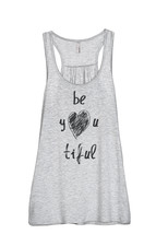 Thread Tank Be YOU Tiful Beautiful Women's Sleeveless Flowy Racerback Ta... - $24.99+