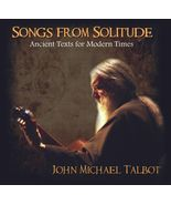 SONGS FROM SOLITUDE by John Michael Talbot - $22.95