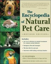 The Encyclopedia of Natural Pet Care : C.J. Puotinen : New Softcover  @ZB - $16.50
