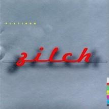 Platinum [Audio CD] Zilch - $9.65