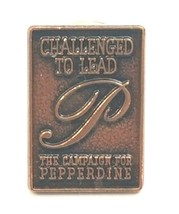 Challenged To Lead ~ The Campaign For Pepperdine Lapel Hat Pin  - $11.03