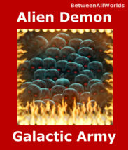 100,000 Alien Demons Galactic Warriors Power Protection Revenge & Wealth... - $159.24