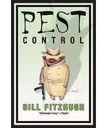 Pest Control [Mar 29, 2005] Fitzhugh, Bill - $10.99