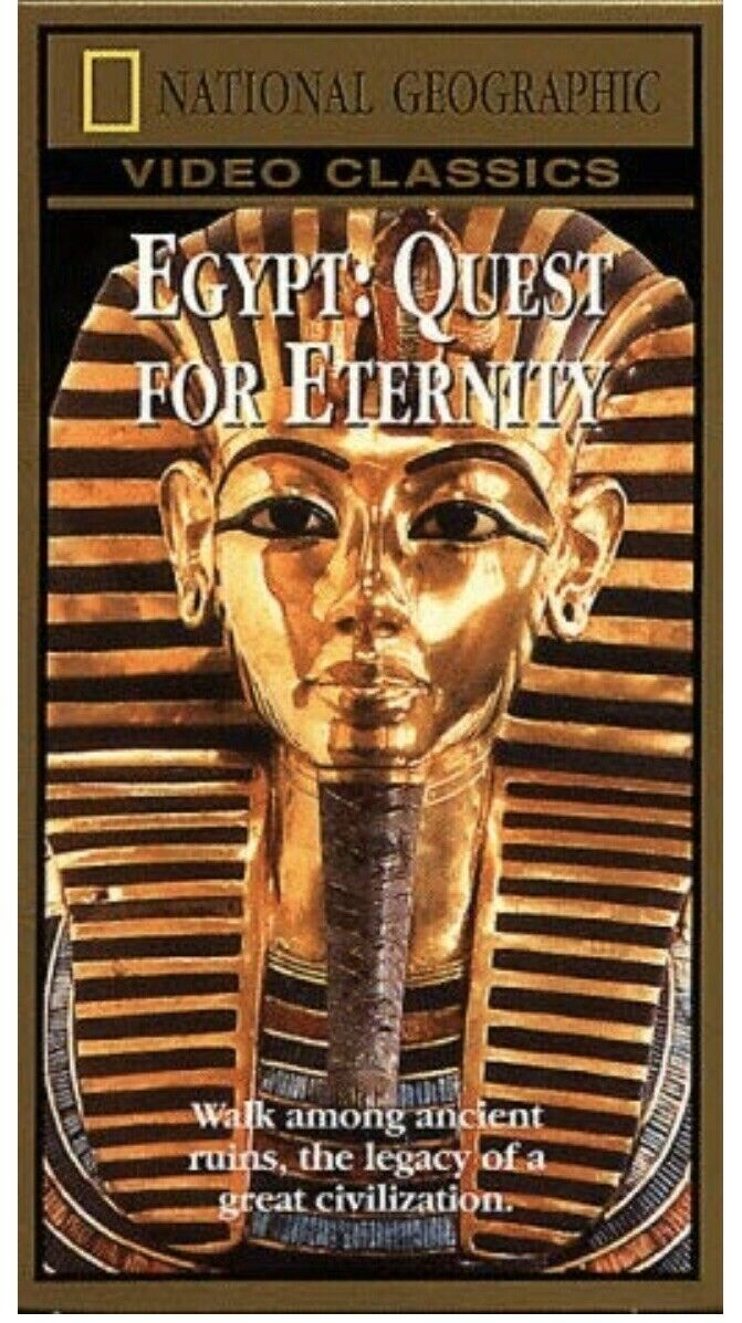 Primary image for VHS: NATIONAL GEOGRAPHIC EGYPT QUEST FOR ETERNITY.....NEW Special Series VINTAGE