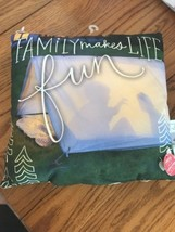 """Family Makes Life Fun"" Hallmark Glow Pillow 9 x 9 Inches NWT Great Gift - $11.86"