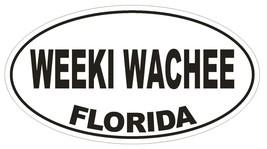 Weeki Wachee Florida Oval Bumper Sticker or Helmet Sticker D2643 Euro Decal - $1.39+