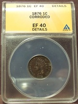 1876 Indian Head Cent ANACS EF40 Details #M036 - $94.99
