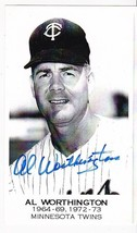 AL WORTHINGTON AUTOGRAPHED CARD MINNESOTA TWINS  - $3.98