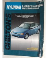 Chilton's Repair Manual 1986-93 Hyundai Elantra Excel Scoupe Sonata Part... - $7.99