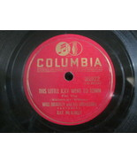 """10"""" 78 rpm RECORD COLUMBIA 35922 WILL BRADLEY BREAL IT TO ME GENTLY / TH... - £7.62 GBP"""