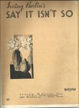 1932 Irving Berlin Say It Isn't So Ukulue Antique Vintage Sheet Music - $7.95