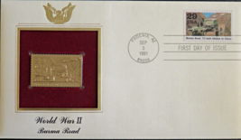 WORLD WAR II : Burma Road First Day Gold Stamp Issue Sep 3, 1991 - $5.50