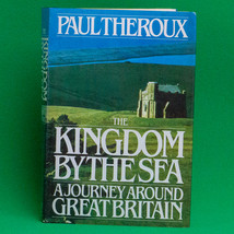1983 Rare 1st Edition Hardcover Book, Kingdom By The Sea By Paul Theroux - $9.95