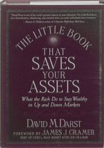 The Little Book that Saves Your Assets: What the Rich Do to Stay Wealthy... - $3.46